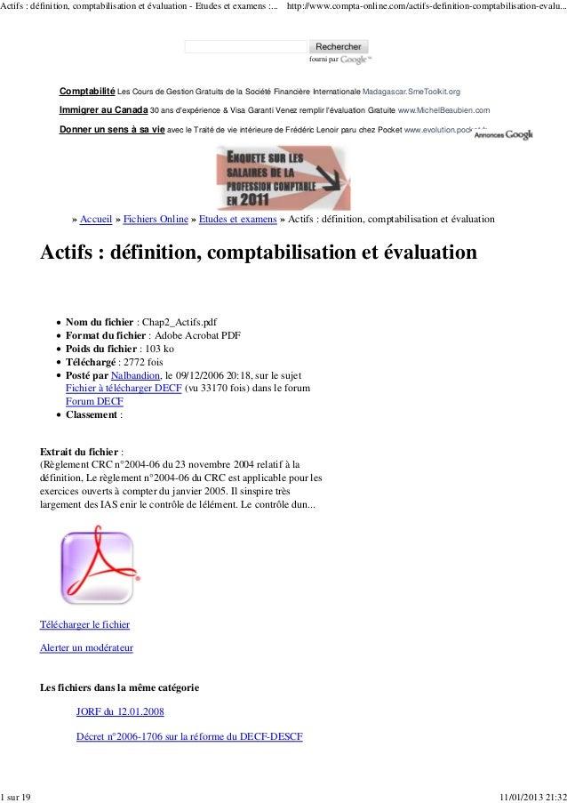 Actifs : définition, comptabilisation et évaluation - Etudes et examens :... http://www.compta-online.com/actifs-definitio...