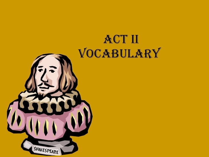 Act II Vocabulary