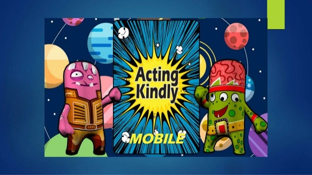 Acting Kindly Mobile