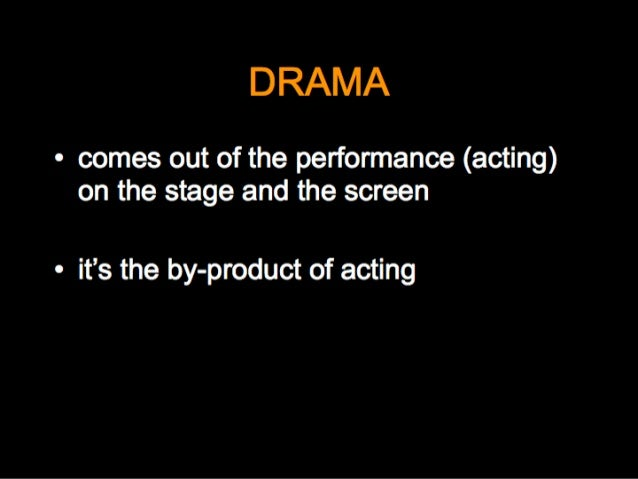 Drama and Acting lecture  Slide 3