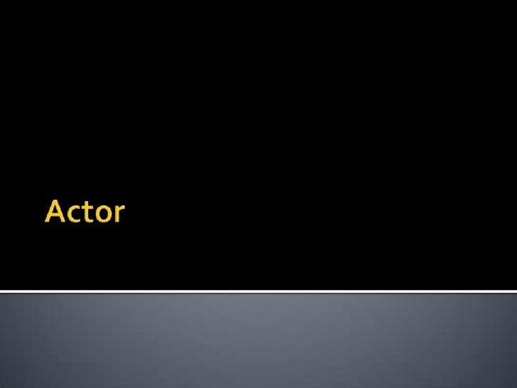 Actor<br />