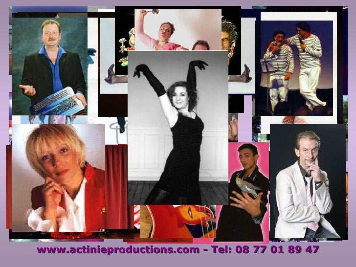 www.actinieproductions.com - Tel: 06 11 86 88 52