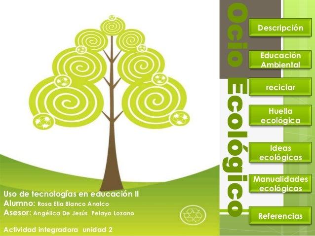 Ocio Ecológico                                                           Descripción                                      ...
