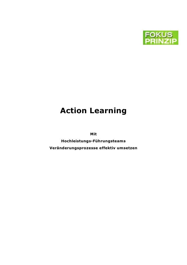 Action Learning                 Mit     Hochleistungs-FührungsteamsVeränderungsprozesse effektiv umsetzen