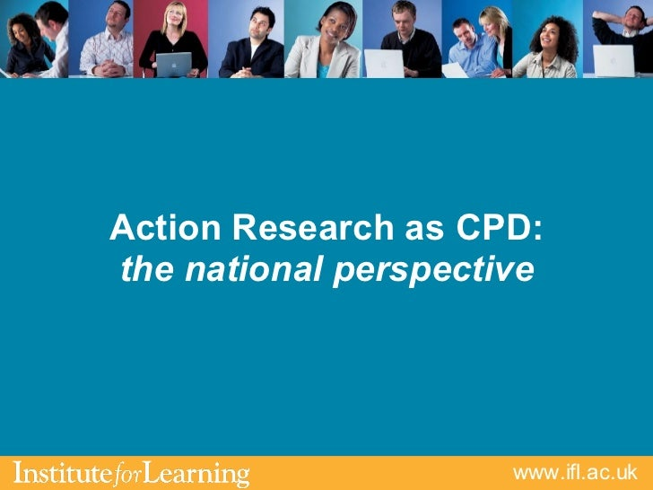 Action Research as CPD: the national perspective