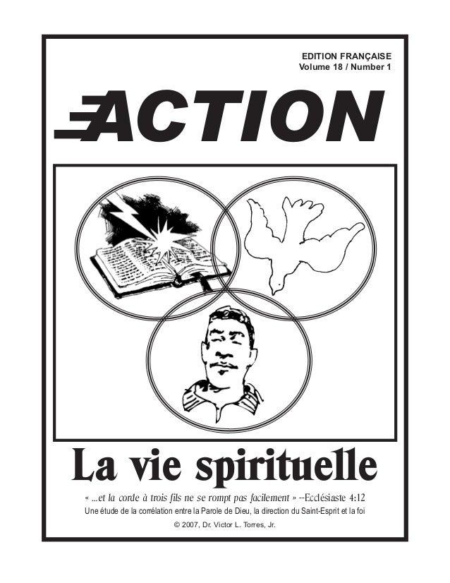 EDITION FRANÇAISE Volume 18 / Number 1 La vie spirituelle« …et la corde à trois fils ne se rompt pas facilement » --Ecclés...