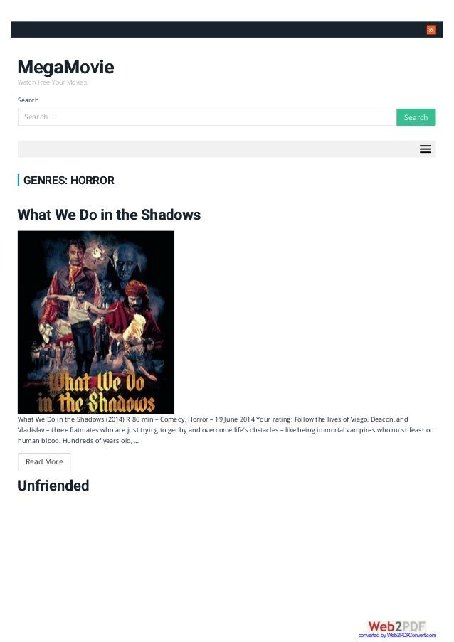 MegaMovie Watch Free Your Movies Search GENRES: HORROR What We Do in the Shadows ...