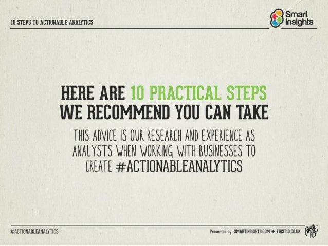 IO STEPS TO ACTIONABLE ANALYTICS Insights  HERE ARE IO PRACTICAL STEPS WE RECOMMEND YOU CAN TAKE  THIS ADVIEE IS OUR RESEA...