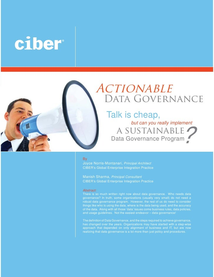 Actionable                 Data Governance                   Talk is cheap,                                      but can y...
