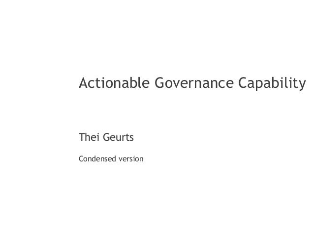 Thei Geurts  Actionable Governance Capability  Condensed version