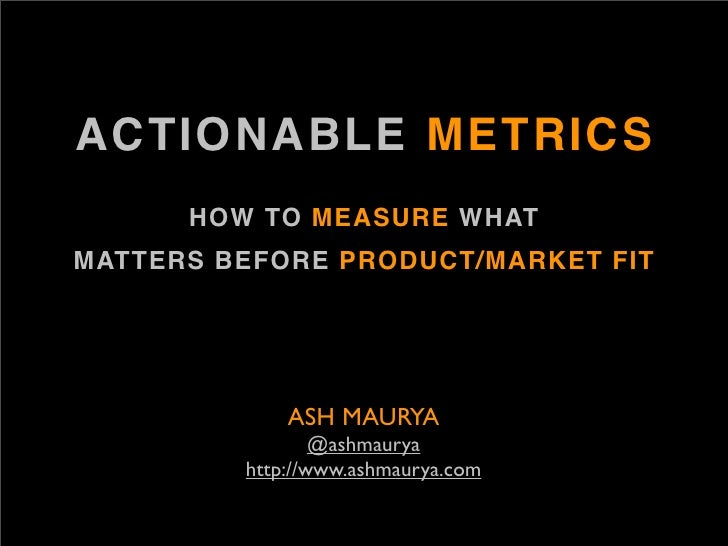 Actionable metrics