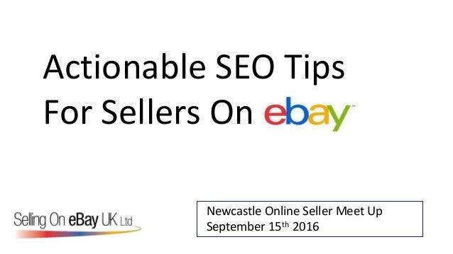 Actionable SEO Tips For Sellers On Newcastle Online Seller Meet Up September 15th 2016