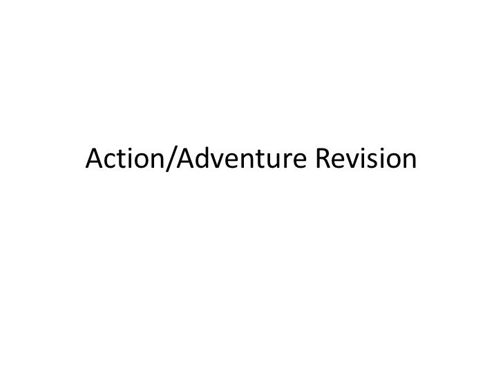 Action/Adventure Revision<br />