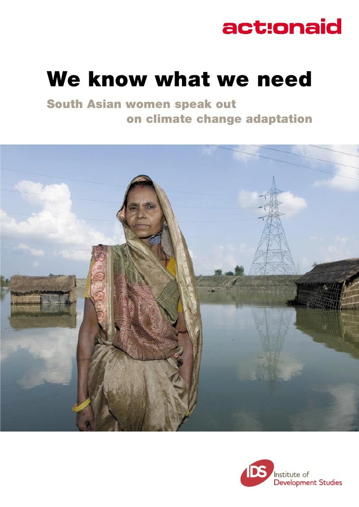 We know what we need South Asian women speak out             on climate change adaptation