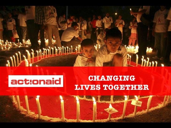 End poverty. Together                       CHANGING                    LIVES TOGETHER