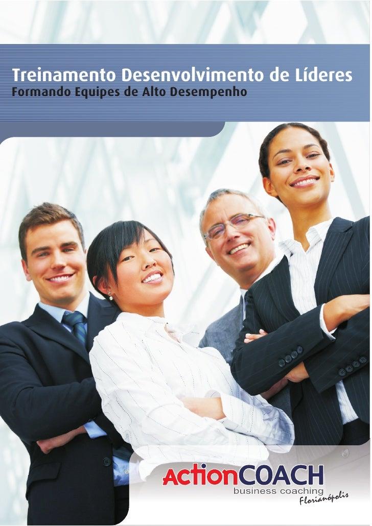 Treinamento Desenvolvimento de LíderesFormando Equipes de Alto Desempenho                                                 ...