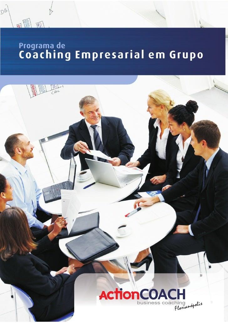 Programa deCoaching Empresarial em Grupo                               óp ol i s                        Florian