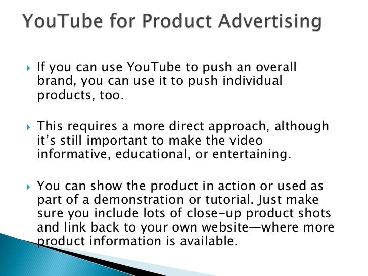 Large national companies and major advertisers often use YouTube to enhance the awareness of their brands. <br />Instead o...