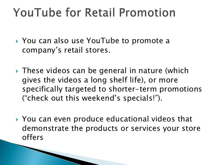 YouTube for Product Advertising<br />If you can use YouTube to push an overall brand, you can use it to push individual pr...