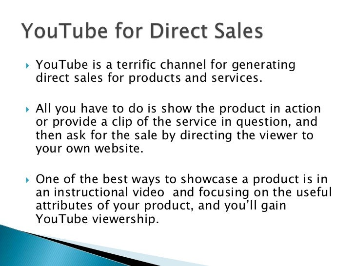 You can also use YouTube to promote a company's retail stores. <br />These videos can be general in nature (which gives th...