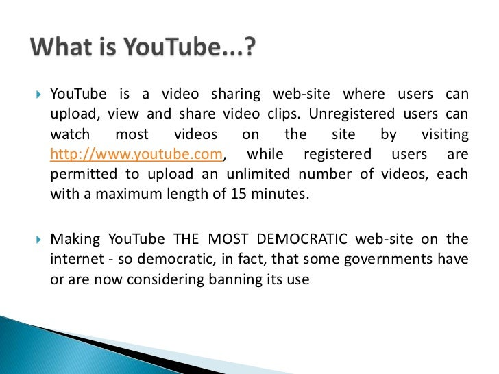 What is YouTube...?<br />YouTube is a video sharing web-site where users can upload, view and share video clips. Unregiste...