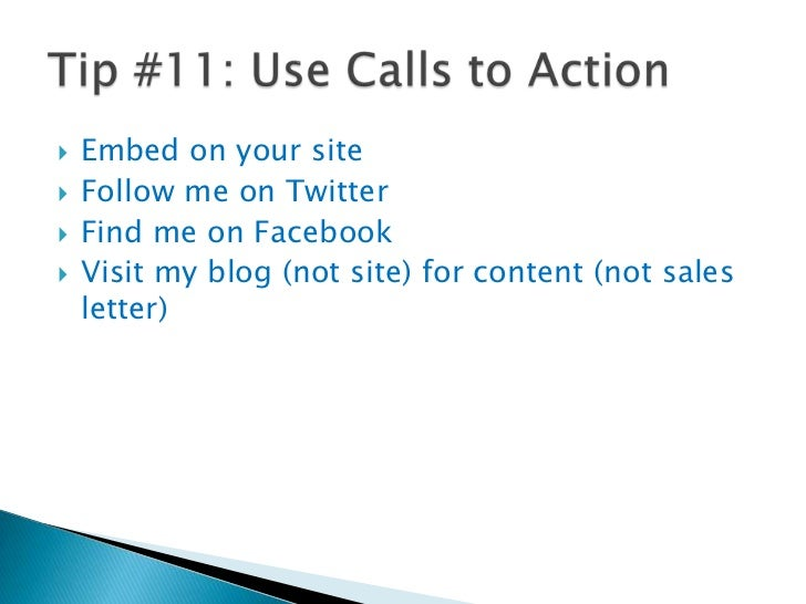 Tip #11: Use Calls to Action<br />2<br />3<br />1<br />