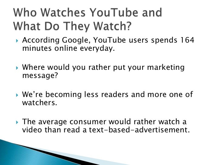 Visitors are watching a lot of videos—more than two billion videos a day, representing more than 40% of all videos watched...