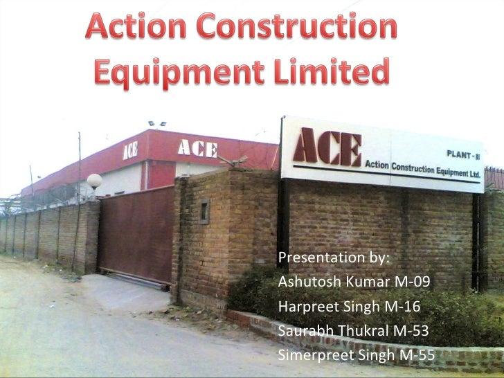 Presentation by: Ashutosh Kumar M-09 Harpreet Singh M-16 Saurabh Thukral M-53 Simerpreet Singh M-55