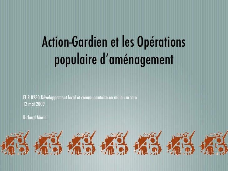 Action-Gardien et les Opérations              populaire d'aménagement  EUR 8230 Développement local et communautaire en mi...