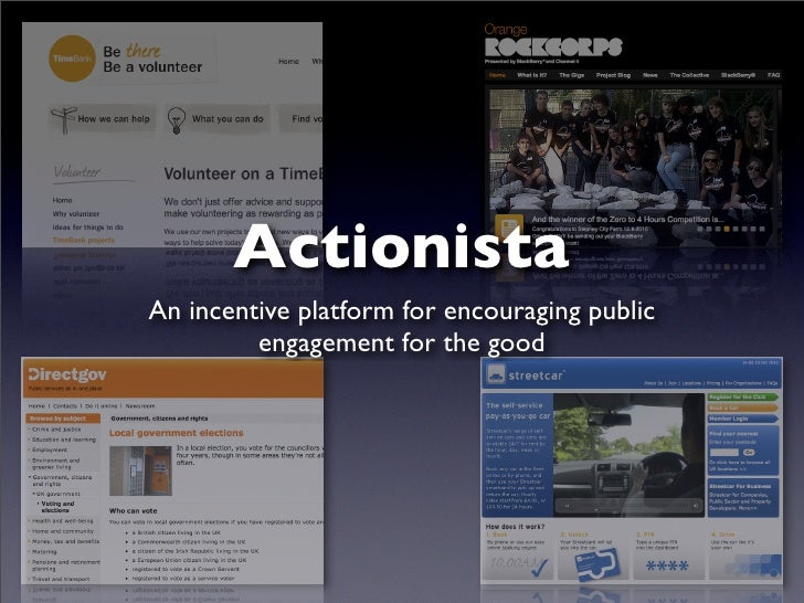 Actionista An incentive platform for encouraging public          engagement for the good