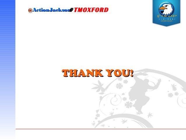 @@ActionJacksonActionJackson#TMOXFORD THANK YOU!THANK YOU!