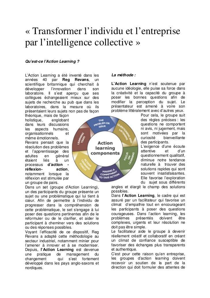 « Transformer l'individu et l'entreprisepar l'intelligence collective »Qu'est-ce l'Action Learning ?L'Action Learning a ét...