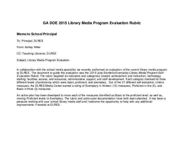 GA DOE 2015 Library Media Program Evaluation Rubric Memo to SchoolPrincipal To: Principal, DLRES From: Ashley Miller CC: T...