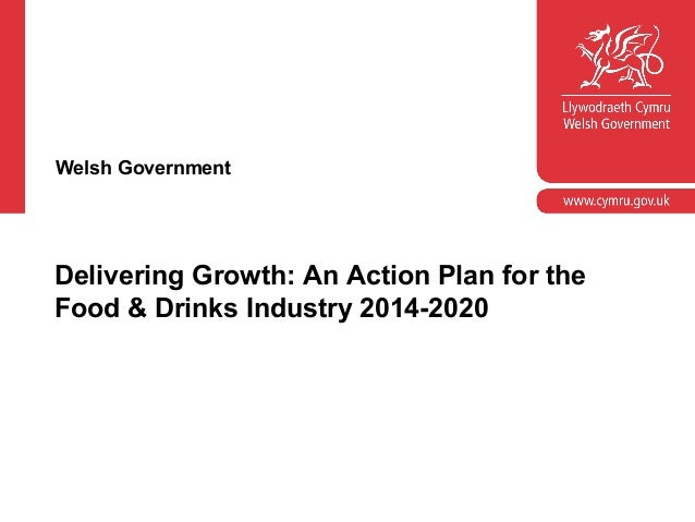 Corporate slide master  Welsh Government  With guidelines for corporate presentations  Delivering Growth: An Action Plan f...
