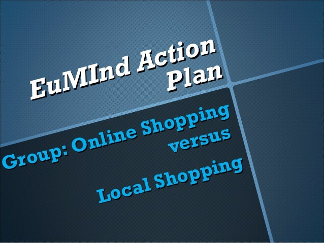 Action plan online shopping vs local shopping – Online Shopping Sites With Payment Plans