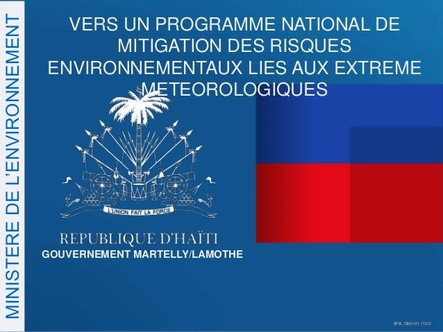 MINISTERE DE L'ENVIRONNEMENT                                 VERS UN PROGRAMME NATIONAL DE                                ...