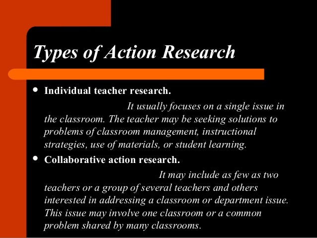 Classroom Action Research Design : Action research