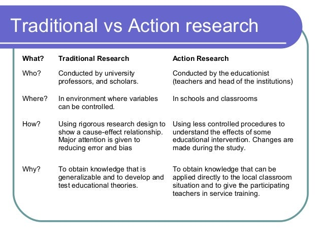 Action research versus traditional research