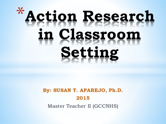 Examples of action research topics in education - Action