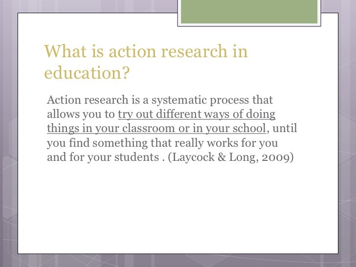action research education papers The papers in this compilation are the result of k-12 action research projects and were submitted in partial fulfillment for a variety of degrees from winona state.