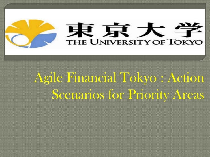 Agile Financial Tokyo : Action   Scenarios for Priority Areas