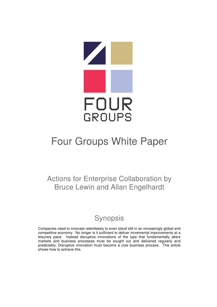 Four Groups White Paper        Actions for Enterprise Collaboration by        Bruce Lewin and Allan Engelhardt            ...