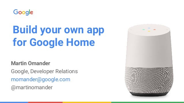 Writing Your First App For Google Home
