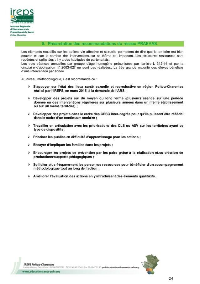 24 8. Présentation des recommandations du réseau PRAEVAS Les éléments recueillis sur les actions vie affective et sexuelle...