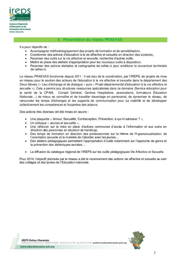 7 4. Présentation du réseau PRAEVAS Il a pour objectifs de :  Accompagner méthodologiquement des projets de formation et ...