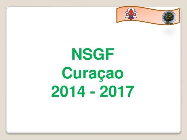 NSGF Curaçao 2014 - 2017