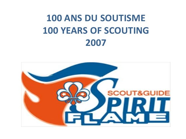 100 ANS DU SOUTISME 100 YEARS OF SCOUTING 2007
