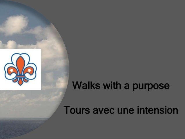 Walks with a purpose Tours avec une intension
