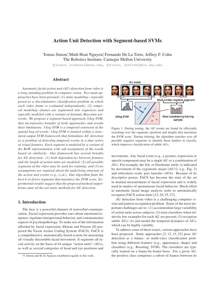 Action Unit Detection with Segment-based SVMs                        Tomas Simon∗ Minh Hoai Nguyen∗ Fernando De La Torre, ...
