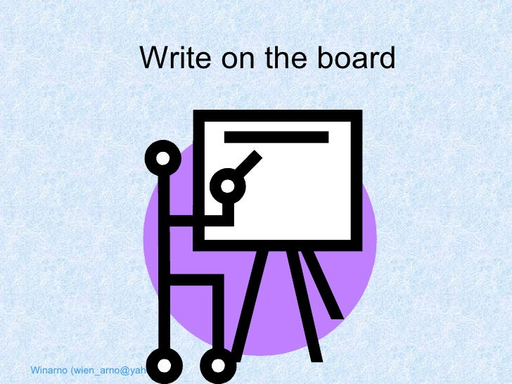 Write on the board